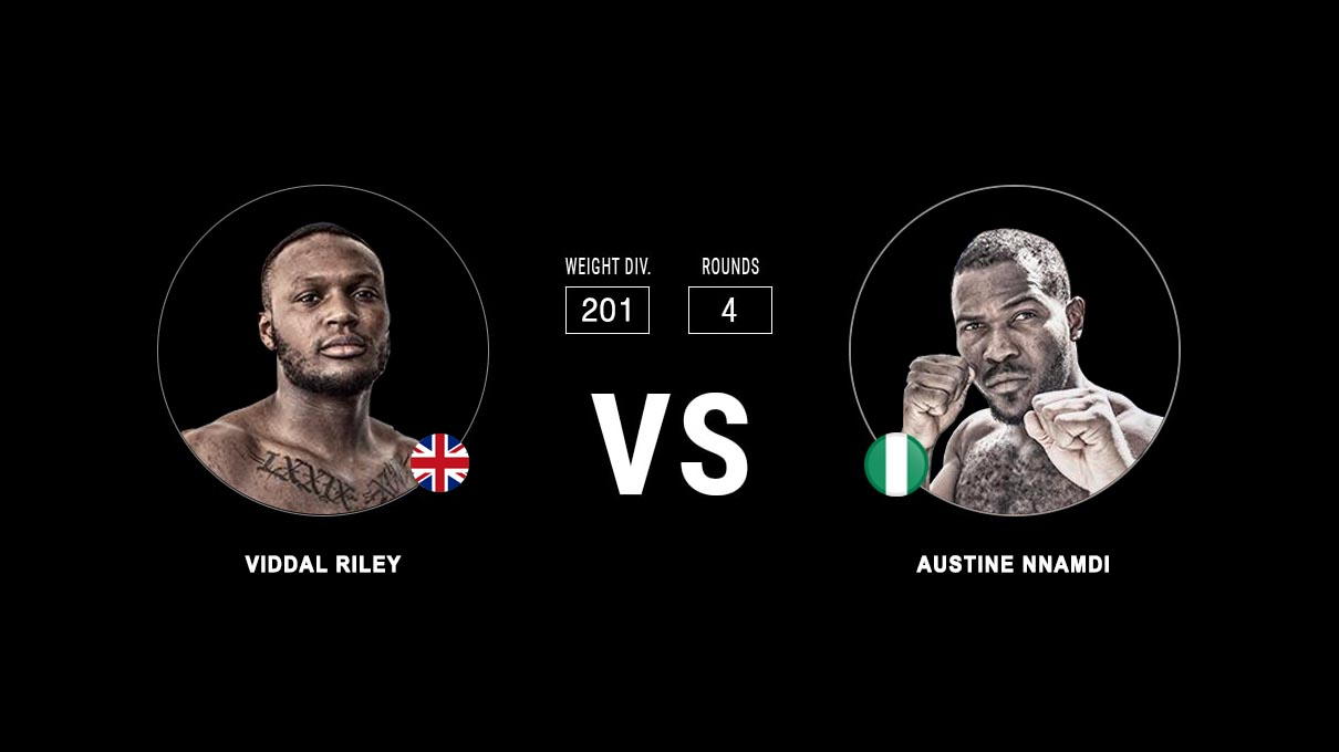 Viddal Riley vs Austine Nnamdi